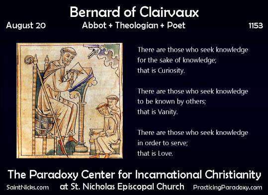 Aug 20 - Bernard of Clairvaux