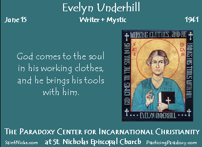 June 15 - Evelyn Underhill