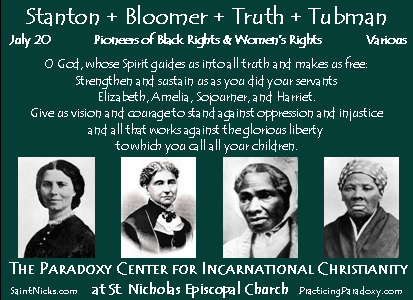 July 20 - Stanton, Bloomer, Truth, & Tubman