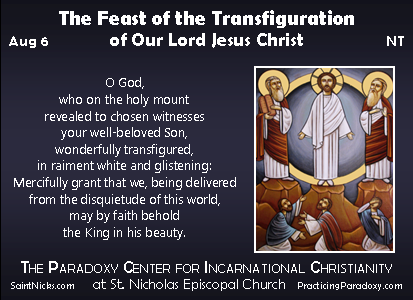 Illumination - The Feast of the Transfiguration