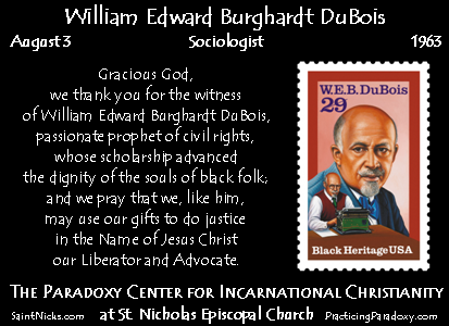 Aug 3 - W. E. B. DuBois