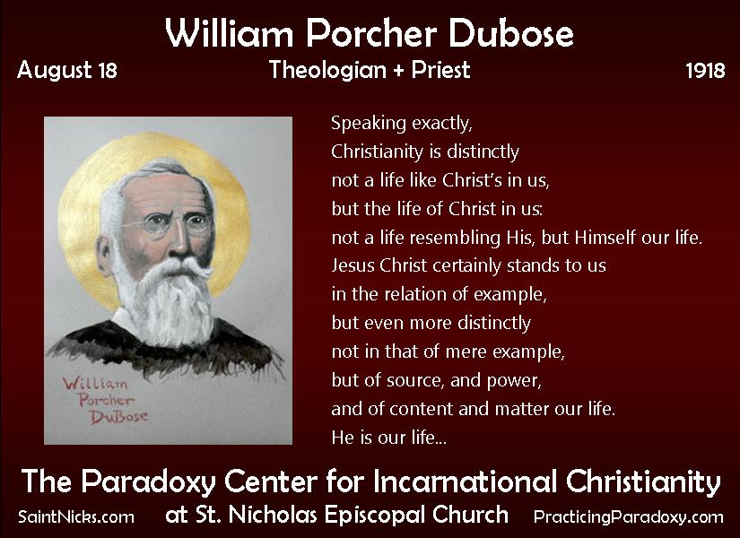 Aug 18 - William Porcher DuBose