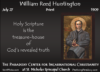 July 27 - William Reed Huntington