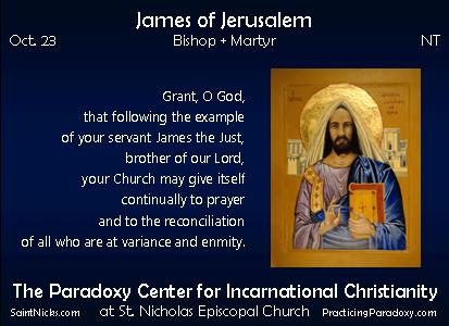 Oct 23 - James of Jerusalem