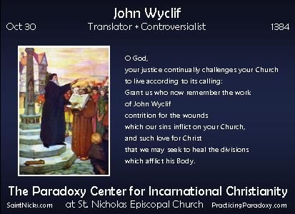 Oct 30 - John Wyclif