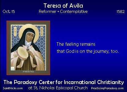 Oct 15 - Teresa of Avila