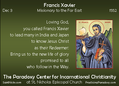 Dec 3 - Francis Xavier