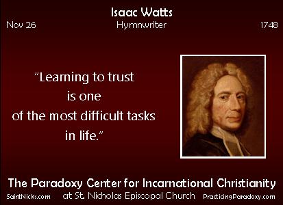 Nov 26 - Isaac Watts