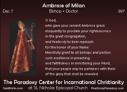 Dec 7 - Ambrose of Milan