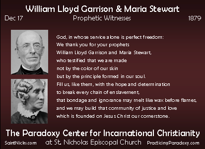 Dec 17 - William Garrison + Maria Stewart