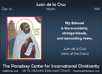 Dec 14 - Juan de la Cruz