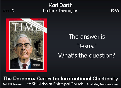 Dec 10 - Karl Barth