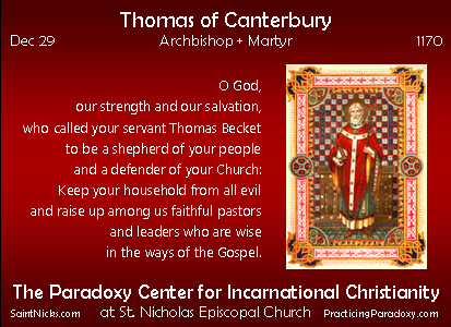 Dec 30 - Thomas of Canterbury