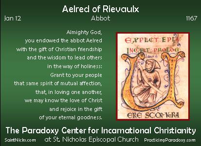 Jan 12 - Aelred of Rievaulx