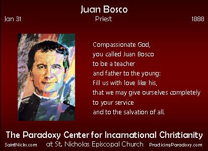 Jan 31 - Juan Bosco