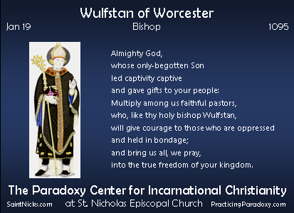 Jan 19 - Wulfstan of Worcester