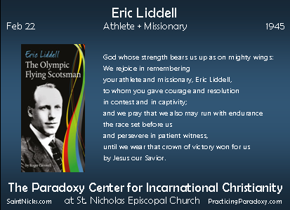 Feb 22 - Eric Liddell