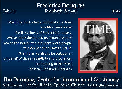 Feb 20 - Frederick Douglass