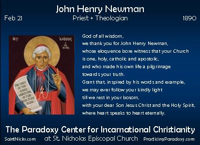 Feb 21 - John Henry Newman