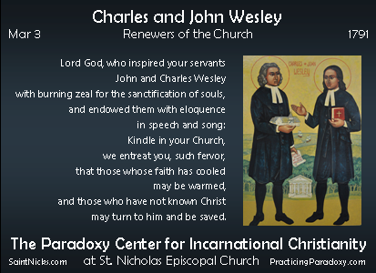 Mar 3 - Charles and John Wesley