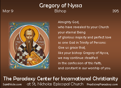 Mar 9 - Gregory of Nyssa
