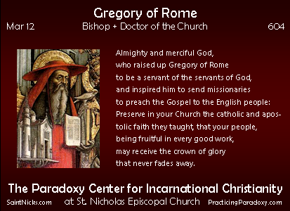 Mar 12 - Gregory of Rome