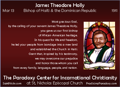 Mar 13 - James Theodore Holly