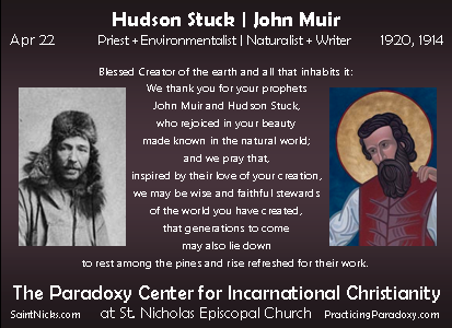Apr 22 - Hudson Stuck | John Muir