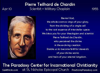 Apr 10 - Pierre Teilhard de Chardin