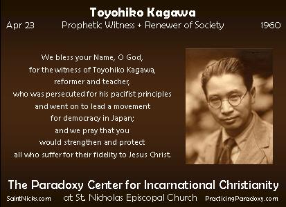 Apr 23 - Toyohiko Kagawa