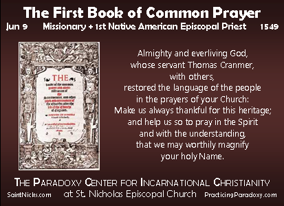 Jun 9 - 1st Book of Common Prayer